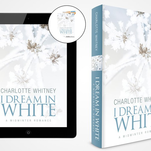 I DREAM IN WHITE   A Midwinter Romance Design by MartaCH