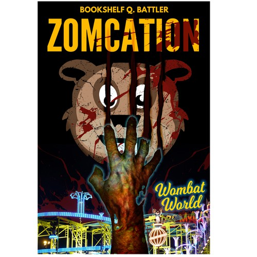 Zomcation (Cover for a book about zombies at an amusement park) Design by brightspark