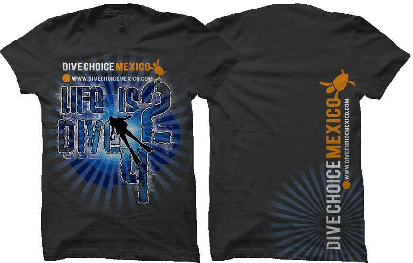 Fun t shirt needed for dive shop in mexico t shirt contest - Dive shop mexico ...