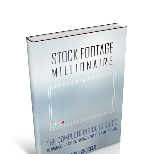 "Eye-Popping Book Cover for ""Stock Footage Millionaire"" Design by has-7"