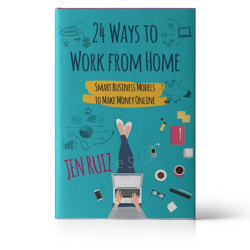 Need Eye Catching Cover For Book About Work From Home Jobs Book Cover Contest 99designs