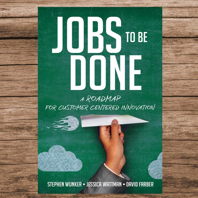 Business Book Cover Jobs : Jobs to be done — a clean business book with hand made