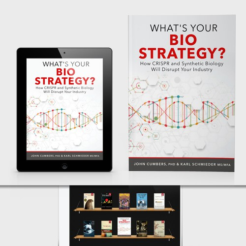 """Biography Book Covers: Design A Biotech Business Book Cover """"What's Your Bio"""