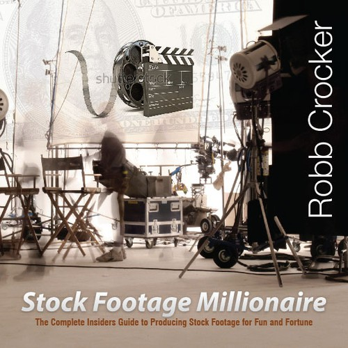 "Eye-Popping Book Cover for ""Stock Footage Millionaire"" Design by BengsWorks"